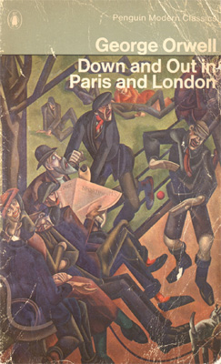 down and out in paris and london essays The road ahead forums injuries essays on down and out in paris and london this topic contains 0 replies, has 1 voice, and was last.